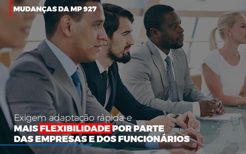 Mudancas Da Mp 927 Exigem Adaptacao Rapida E Mais Flexibilidade - Contabilidade Em Cuiabá - MT | Contaud