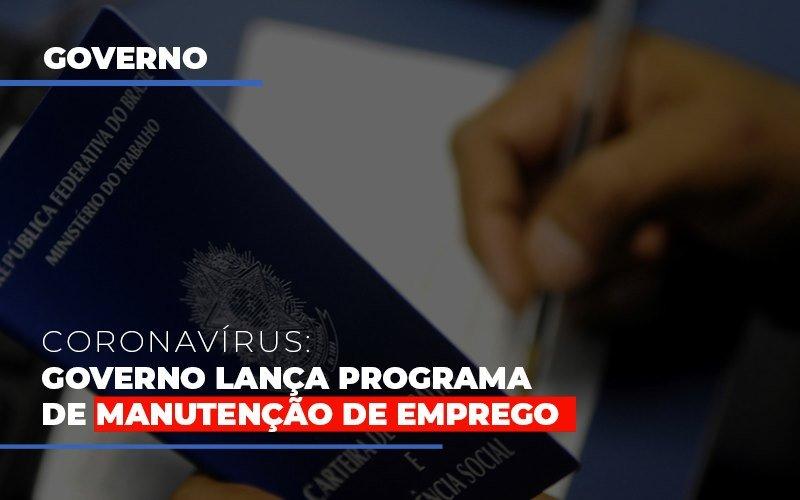 Governo Lanca Programa De Manutencao De Emprego - Contabilidade Em Cuiabá - MT | Contaud