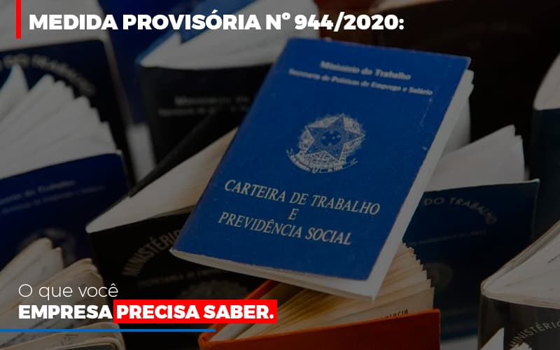Medida Provisoria O Que Voce Empresa Precisa Saber - Contabilidade Em Cuiabá - MT | Contaud
