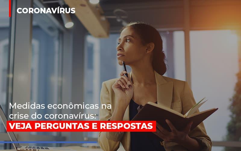 Medidas Economicas Na Crise Do Corona Virus - Contabilidade Em Cuiabá - MT | Contaud