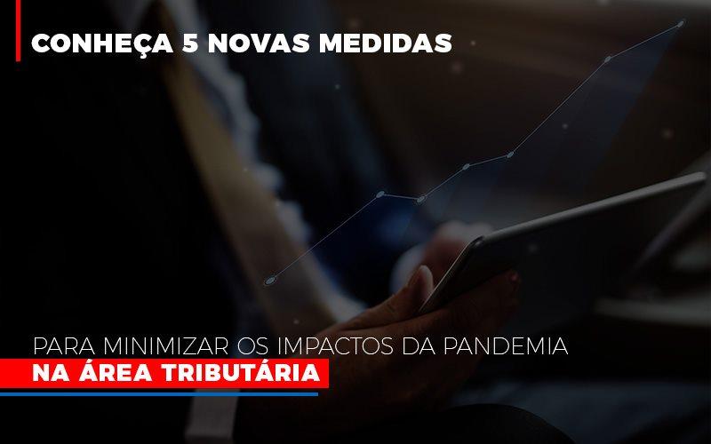 Medidas Para Minimizar Os Impactos Da Pandemia Na Area Tributaria - Contabilidade Em Cuiabá - MT | Contaud