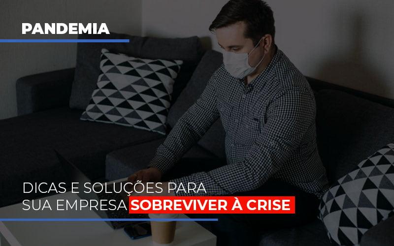 Pandemia Dicas E Solucoes Para Sua Empresa Sobreviver A Crise - Contabilidade Em Cuiabá - MT | Contaud