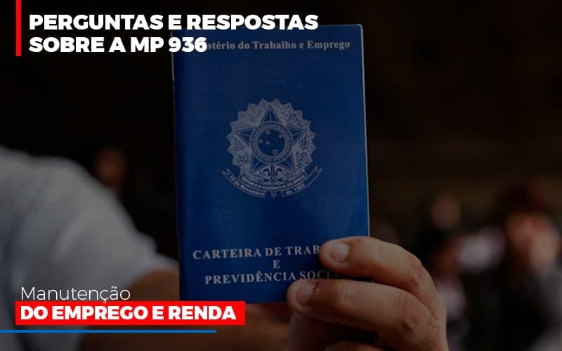 Perguntas E Respostas Sobre A Mp 936 Manutencao Do Emprego E Renda - Contabilidade Em Cuiabá - MT | Contaud