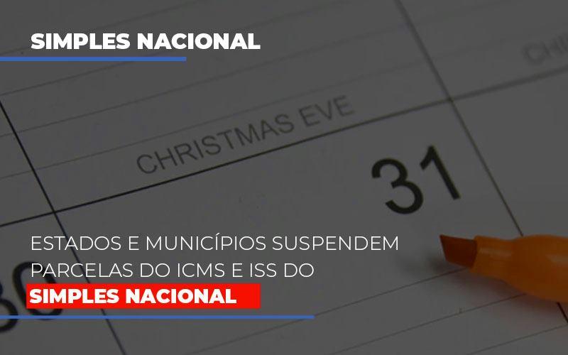 Suspensao De Parcelas Do Icms E Iss Do Simples Nacional - Contabilidade Em Cuiabá - MT | Contaud