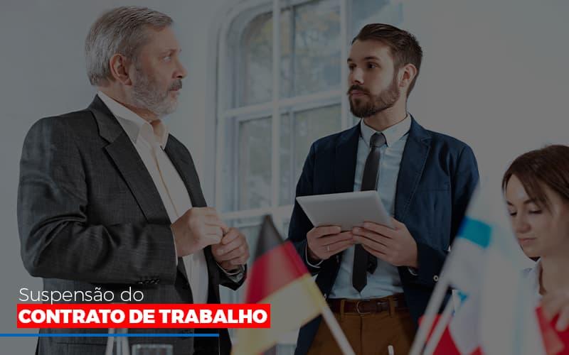 Suspensão Do Contrato De Trabalho - Contabilidade Em Cuiabá - MT | Contaud