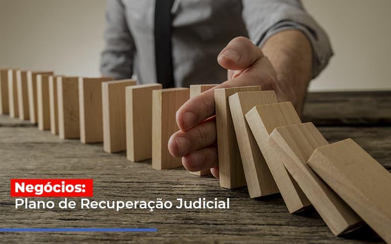 Negocios Plano De Recuperacao Judicial - Contabilidade Em Cuiabá - MT | Contaud